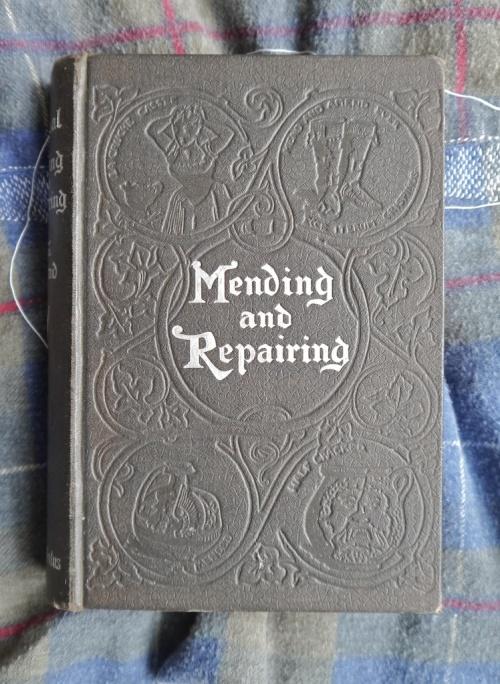 tomofholland's copy of Mending and Repairing